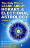 Horary and electional only way